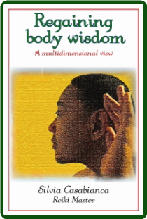 BOOK: REGAINING BODY WISDOM - A MULTIDIMENSIONAL VIEW